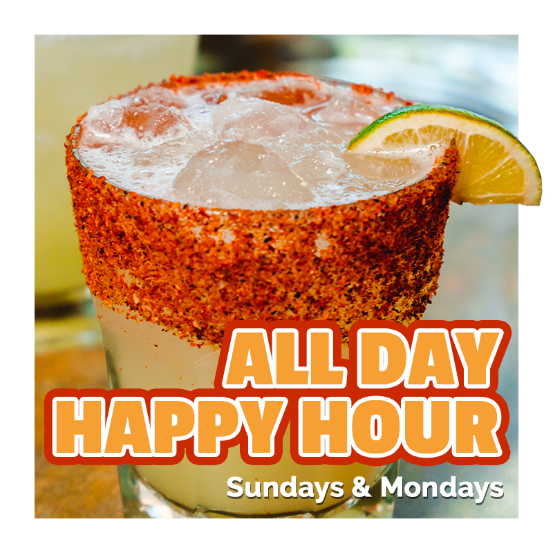 All Day Happy Hour on Sundays & Mondays